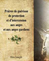 prières intercession guérison anges gardiens