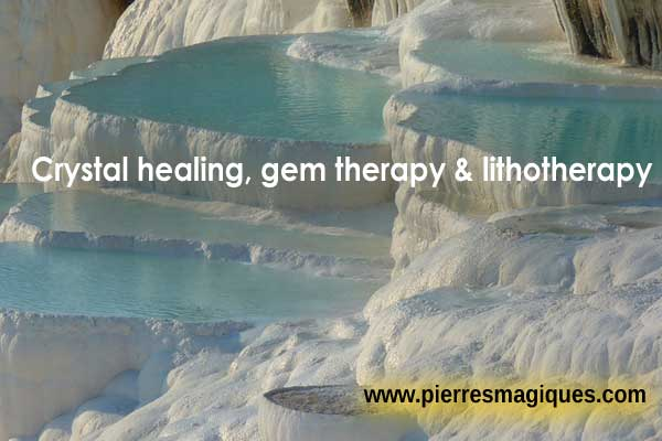 Crystal healing, gem therapy & lithotherapy