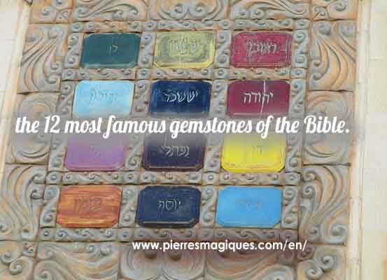 12 most famous gemstones of the Bible Breastplate of Judgment