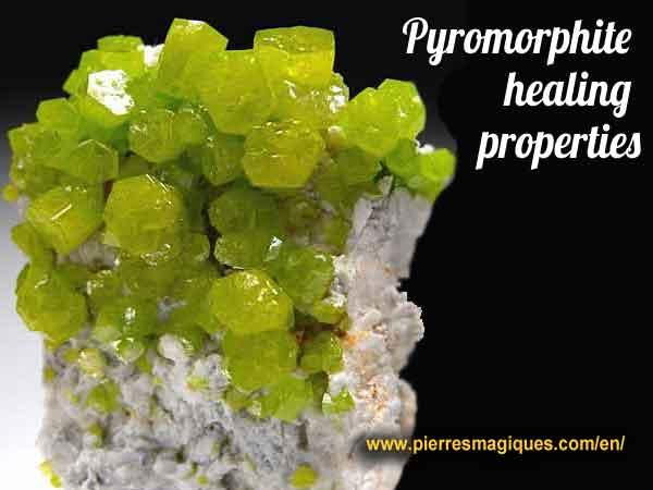 Pyromorphite healing properties