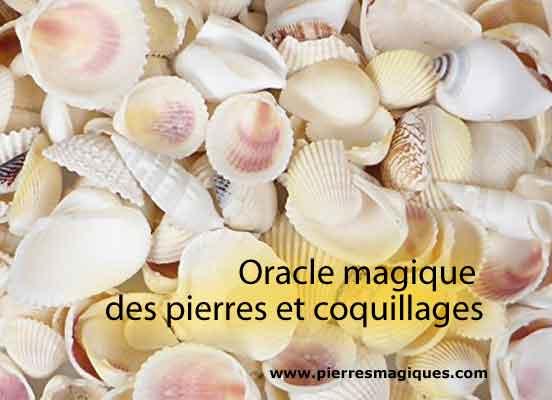 oracle magique pierres coquillages