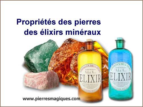 Propriétés des pierres des élixirs minéraux