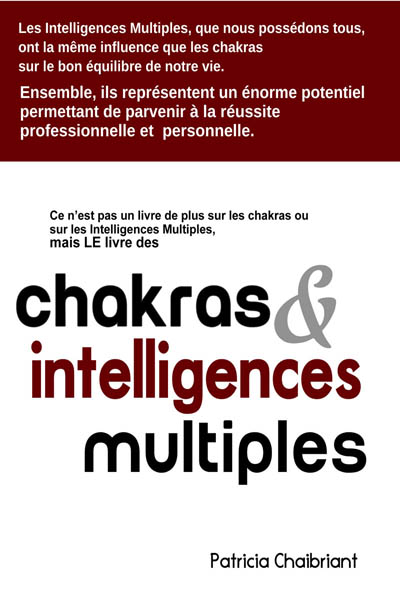 livre Chakras & intelligences multiples Patricia Chaibriant