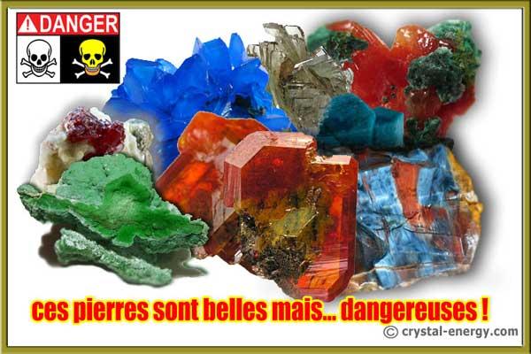 pierres toxiques dangereuses