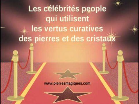 celebrites cristaux vertus lithotherapie