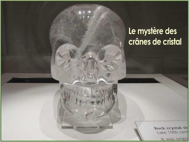 mystere crânes de cristal
