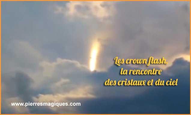 Les crown flash, la rencontre des cristaux et du ciel - www.pierresmagiques.com