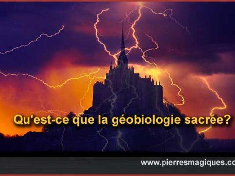 Qu'est-ce que la géobiologie sacrée