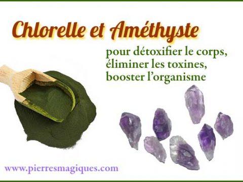 amethyste chlorelle detoxifie