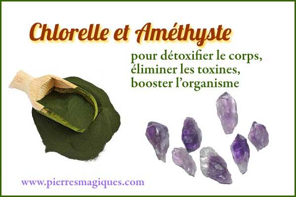 amethyste chlorelle detoxifier le corps