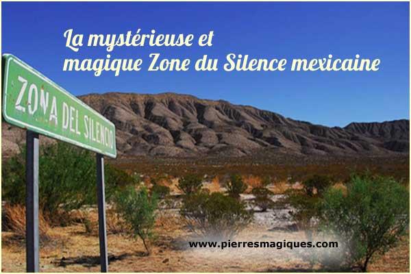 La mystérieuse et magique Zone du Silence mexicaine