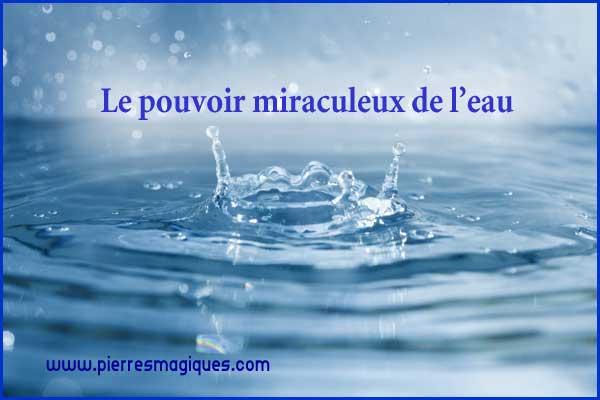 Le pouvoir miraculeux de l'eau