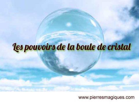 Les pouvoirs de la boule de cristal