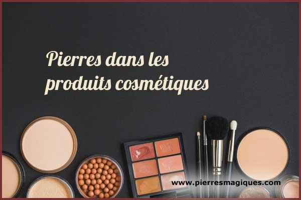 Pierres dans les produits cosmétiques - www.pierresmagiques.com
