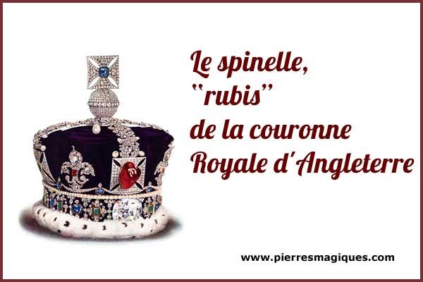 Le spinelle,  rubis de la couronne Royale d'Angleterre - www.pierresmagiques.com