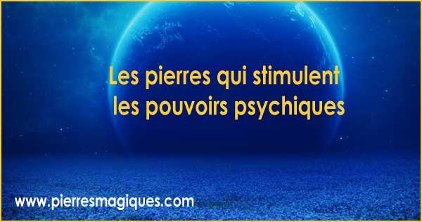 Pierres et cristaux pour stimuler les pouvoirs psychiques