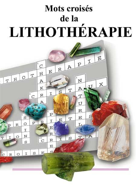 Mots croisés de la lithothérapie