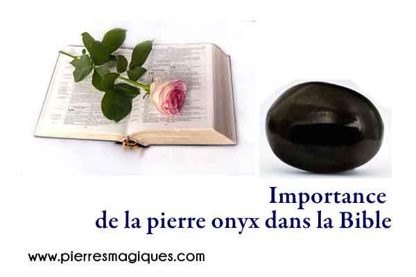 Importance de la pierre onyx dans la Bible