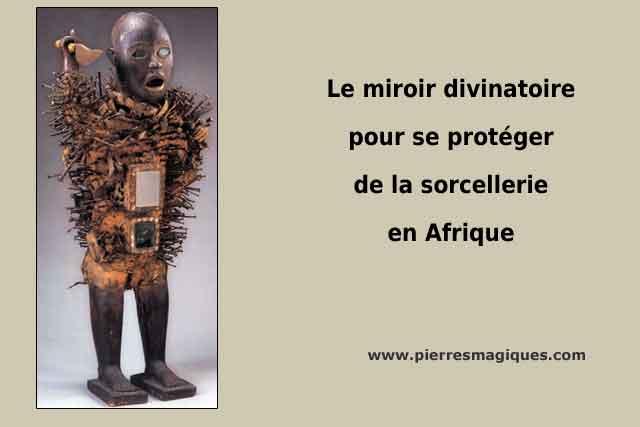 miroir divinatoire africain pour se protéger de la sorcellerie