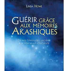 Guerir Memoires Akashiques