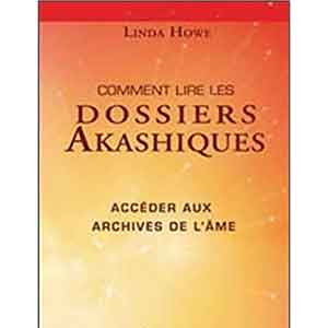Comment Lire Dossiers Akashiques