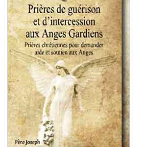 Prieres Intercessions Anges