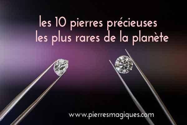 Pierres Precieuses Les Plus Rares