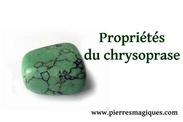 Chrysoprase – propriétés et vertus