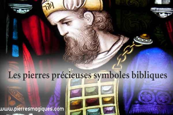 Les pierres précieuses symboles bibliques