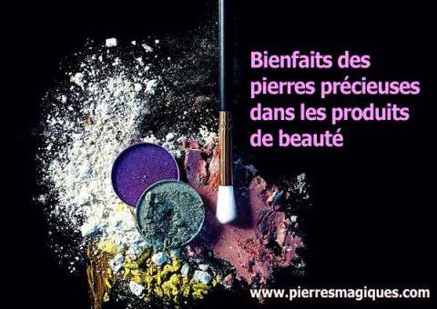 Bienfaits des pierres précieuses dans les produits de beauté