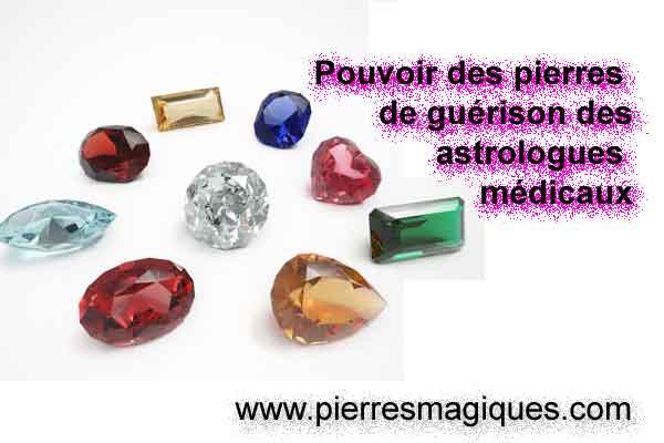 Pouvoir des pierres de guérison des astrologues médicaux